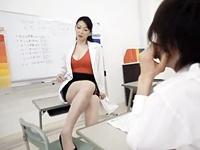 淫靡な美巨乳女教師が男を一瞬にしてフル勃起させる